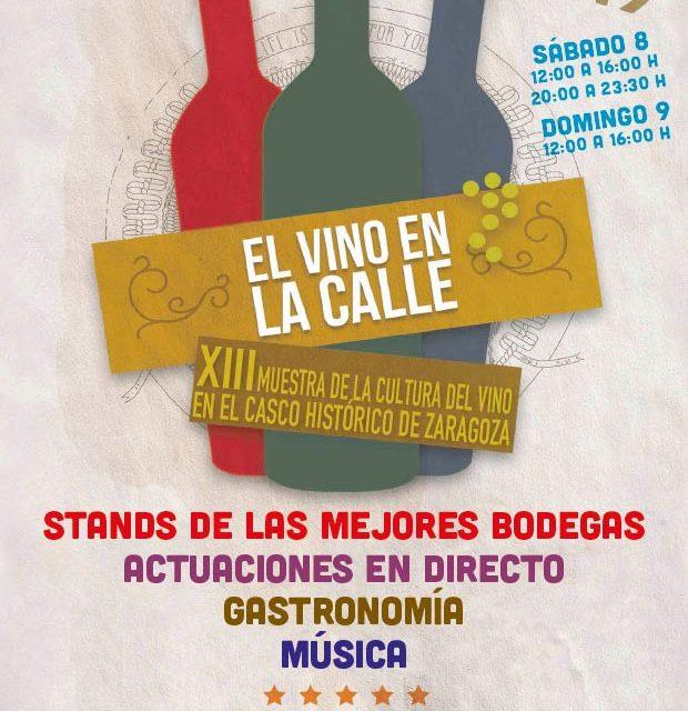 XIII Muestra de la cultura del Vino en el Casco Histórico – Zaragoza 8 y 9 de junio.